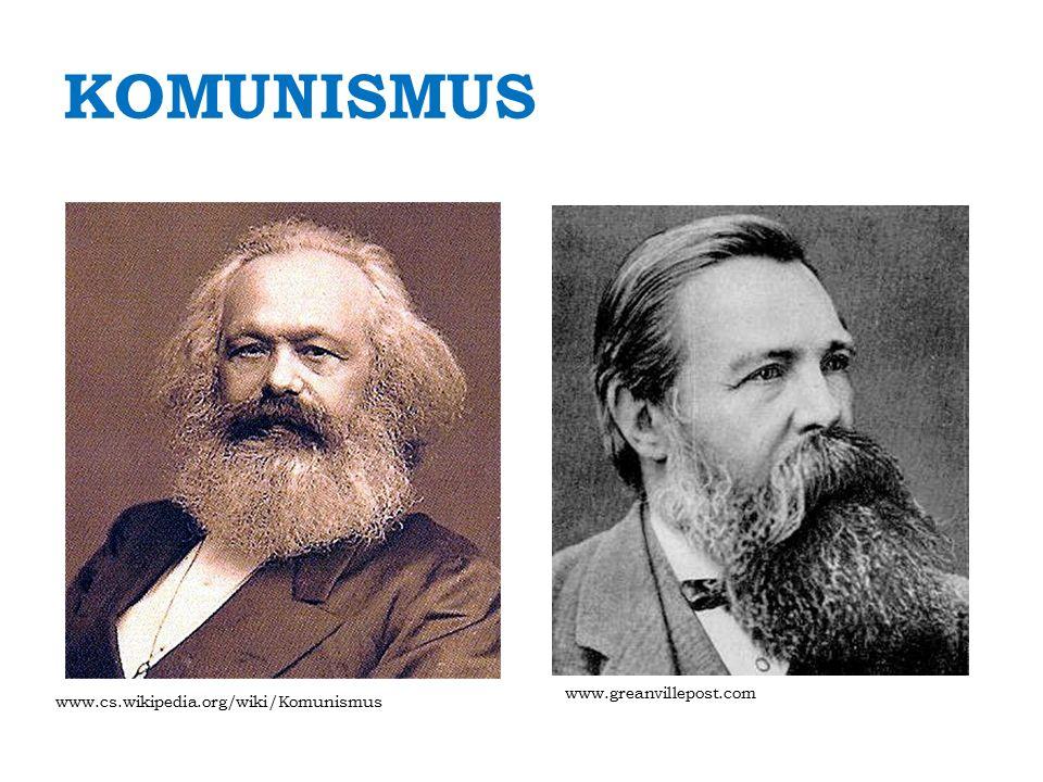 KOMUNISMUS www.greanvillepost.com www.cs.wikipedia.org/wiki/Komunismus