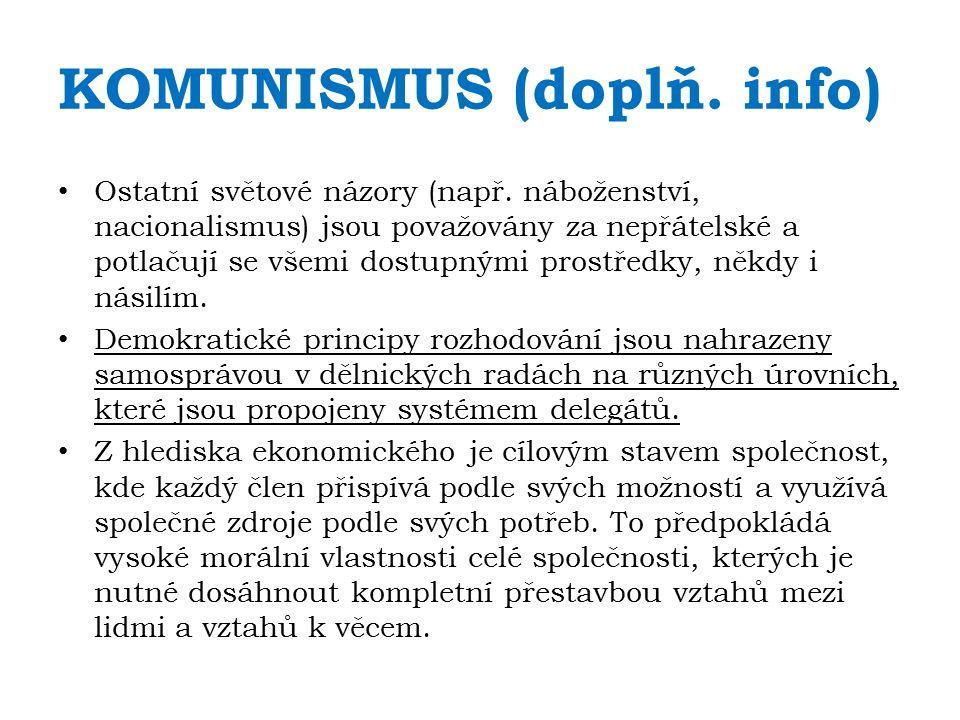 KOMUNISMUS (doplň.info) Ostatní světové názory (např.