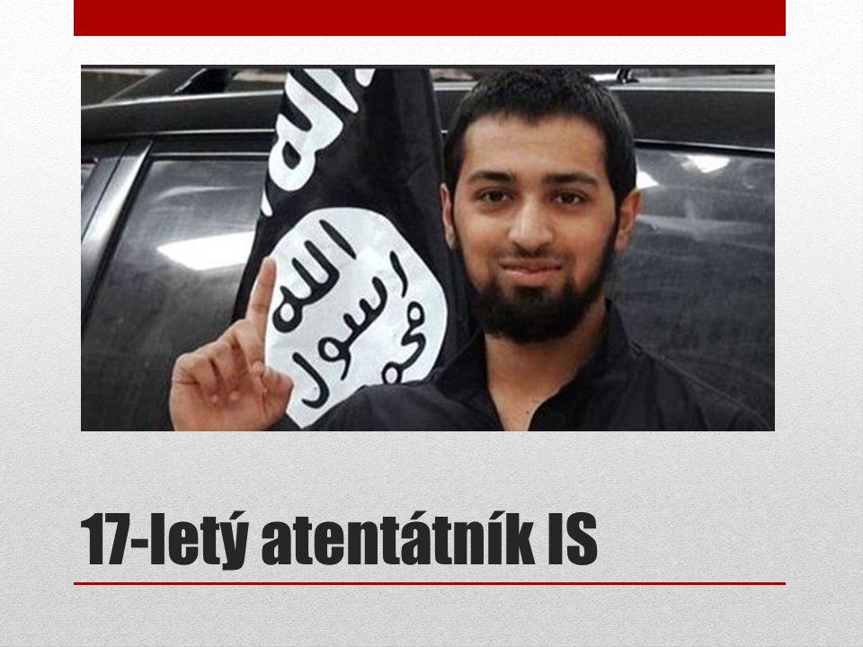 17-letý atentátník IS