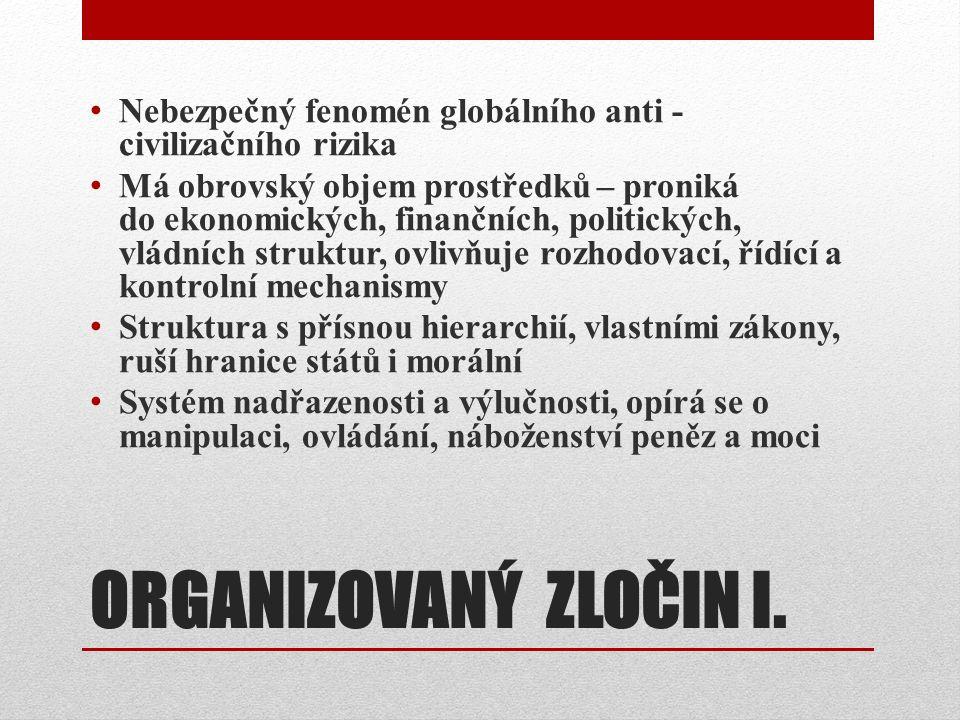 ORGANIZOVANÝ ZLOČIN I.