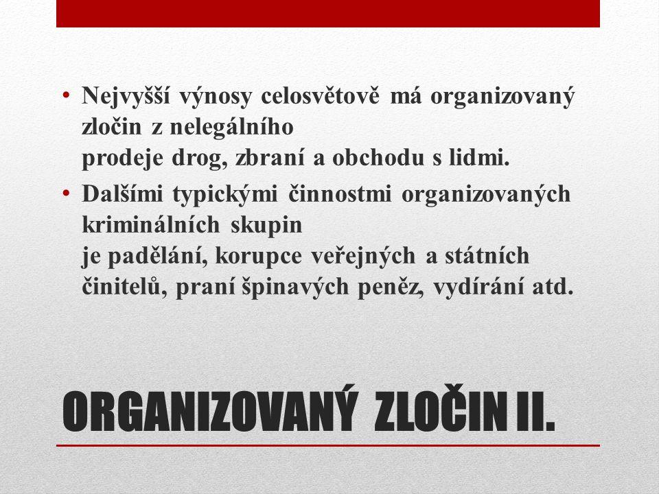 ORGANIZOVANÝ ZLOČIN II.