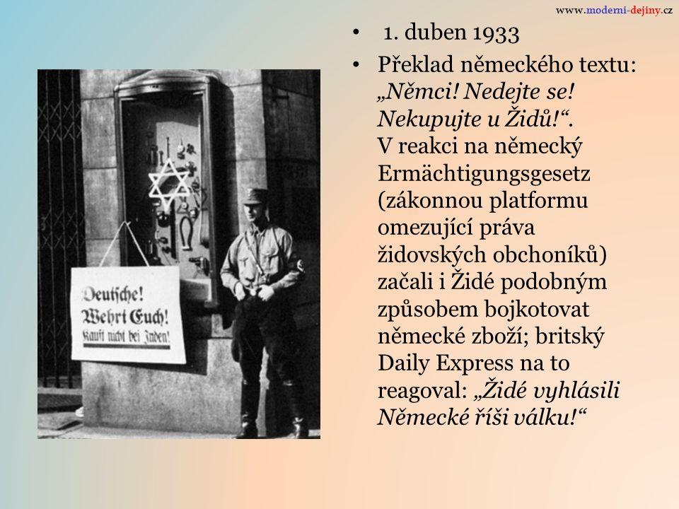 """1. duben 1933 Překlad německého textu: """"Němci! Nedejte se! Nekupujte u Židů!"""". V reakci na německý Ermächtigungsgesetz (zákonnou platformu omezující p"""