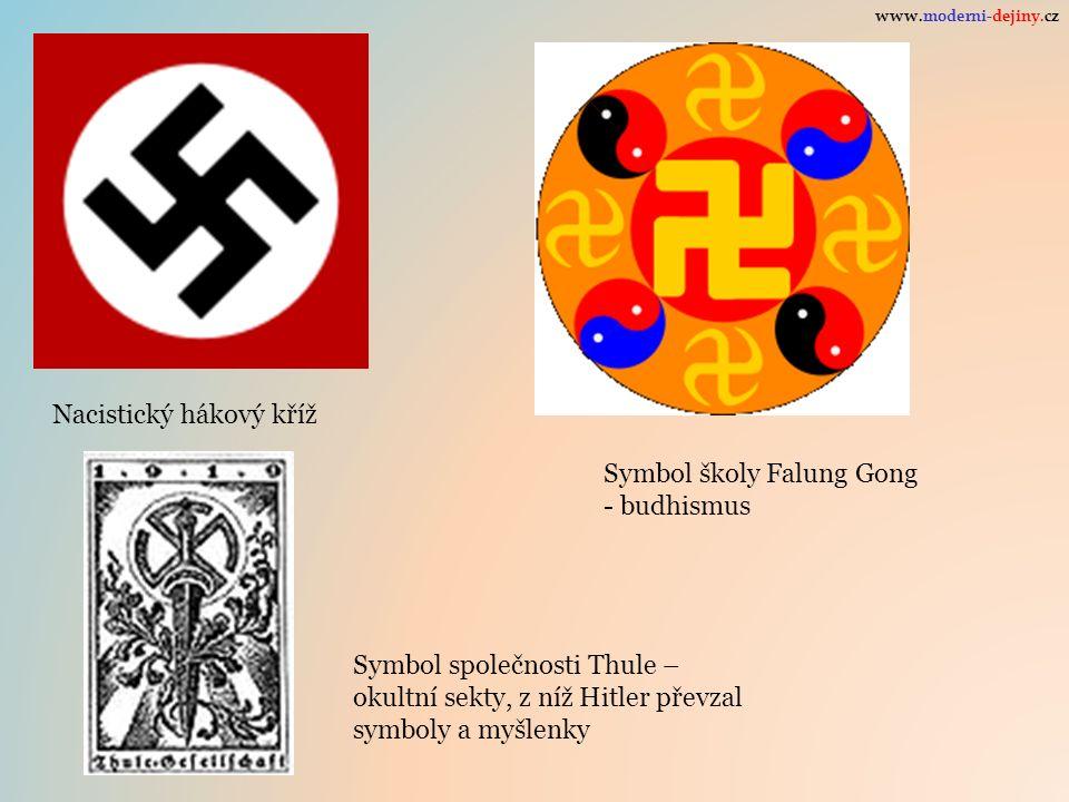 Nacistický hákový kříž Symbol školy Falung Gong - budhismus Symbol společnosti Thule – okultní sekty, z níž Hitler převzal symboly a myšlenky www.mode