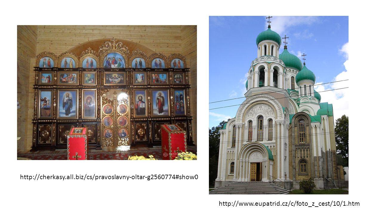 http://cherkasy.all.biz/cs/pravoslavny-oltar-g2560774#show0 http://www.eupatrid.cz/c/foto_z_cest/10/1.htm
