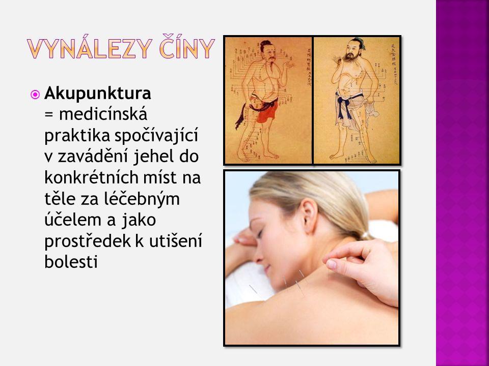  Akupunktura = medicínská praktika spočívající v zavádění jehel do konkrétních míst na těle za léčebným účelem a jako prostředek k utišení bolesti