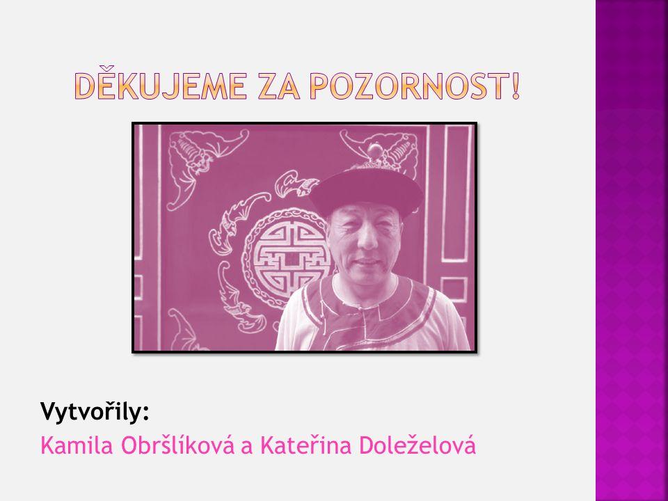 Vytvořily: Kamila Obršlíková a Kateřina Doleželová