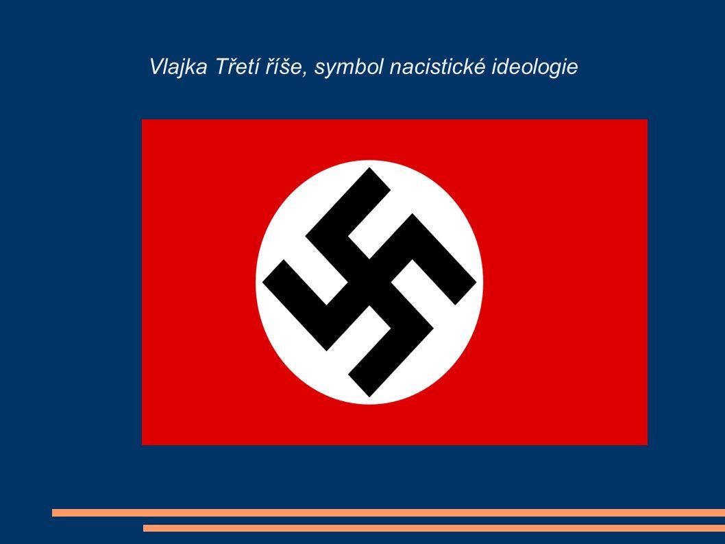 Vlajka Třetí říše, symbol nacistické ideologie