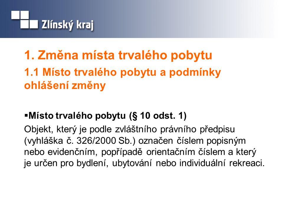  Co musí občan udělat (§ 10 odst.