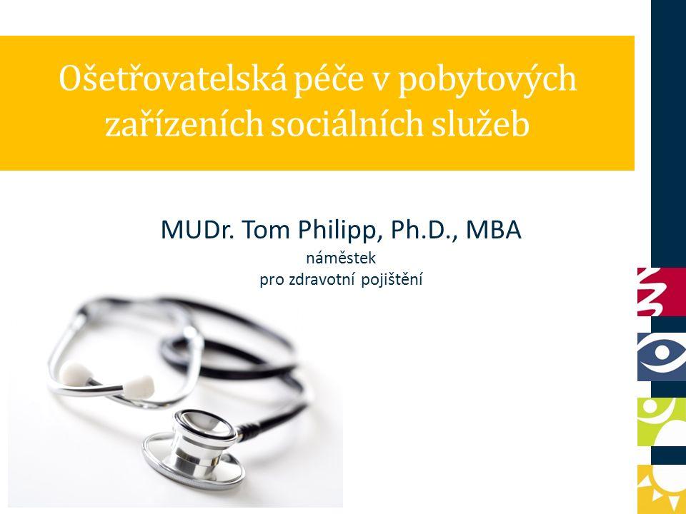 Ošetřovatelská péče v pobytových zařízeních sociálních služeb MUDr.