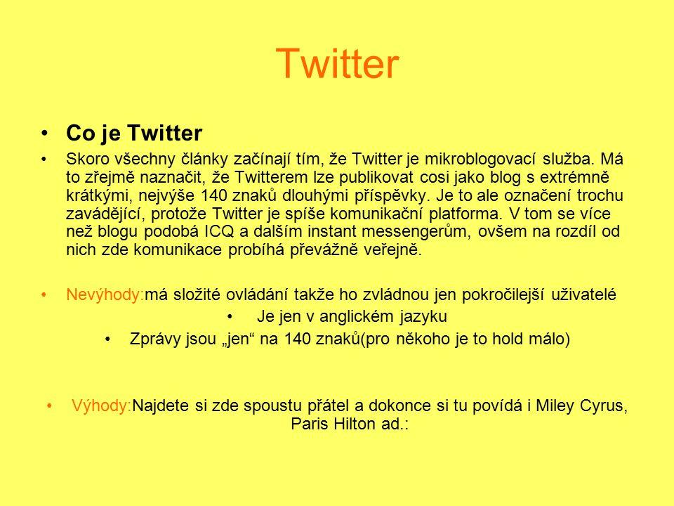 Twitter Co je Twitter Skoro všechny články začínají tím, že Twitter je mikroblogovací služba. Má to zřejmě naznačit, že Twitterem lze publikovat cosi