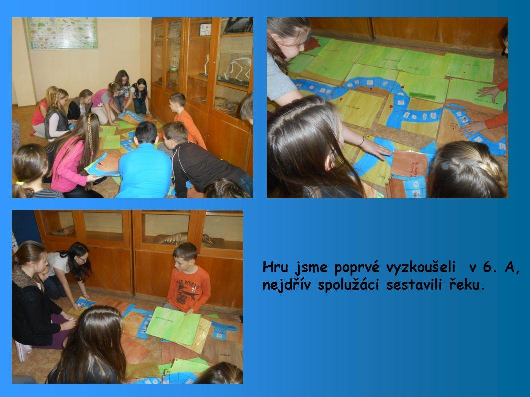 Hru jsme poprvé vyzkoušeli v 6. A, nejdřív spolužáci sestavili řeku.