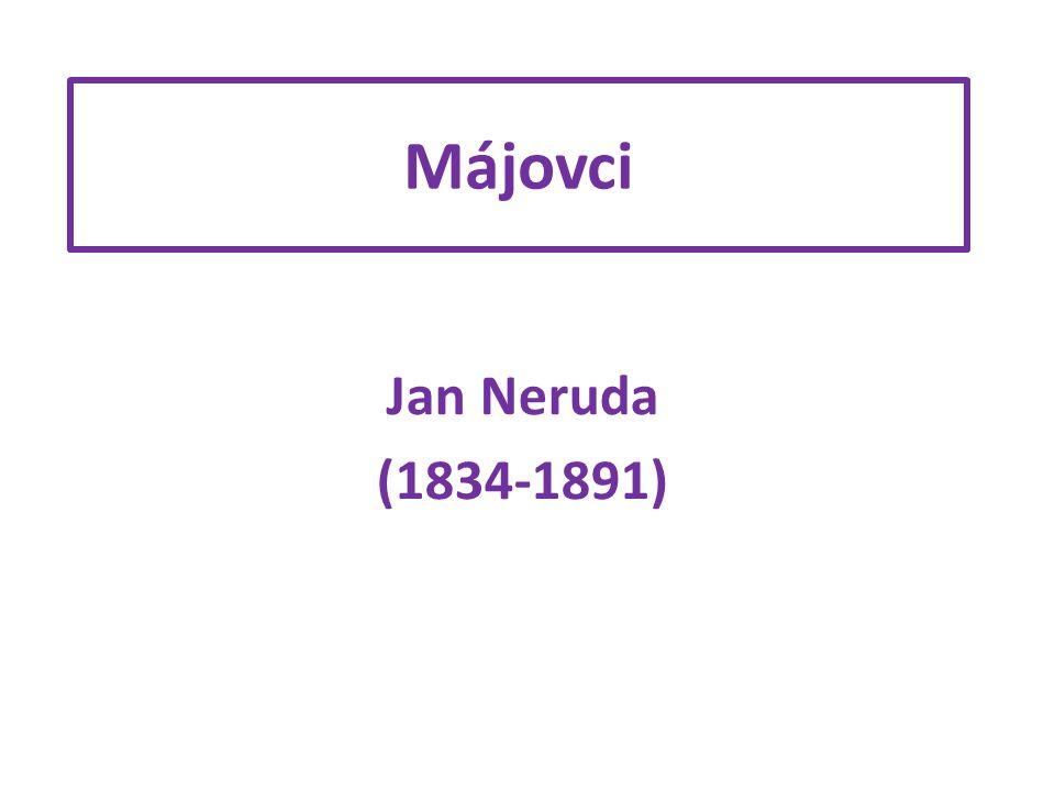 Nová generace českých spisovatelů vystoupila společně almanachem Máj, proto tyto autory označujeme jako družinu májovou nebo májovce.