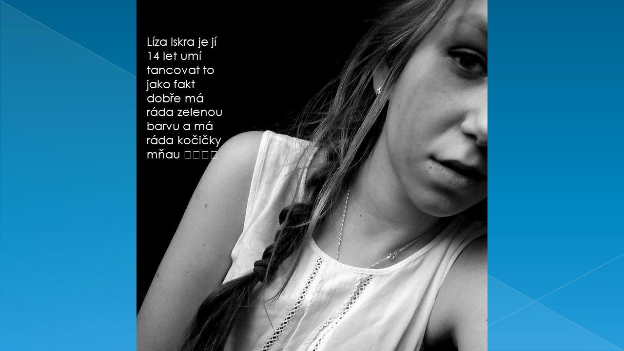 Jé tak tuhle holku ráda popíšu tohle je Gabriela Kučerová.