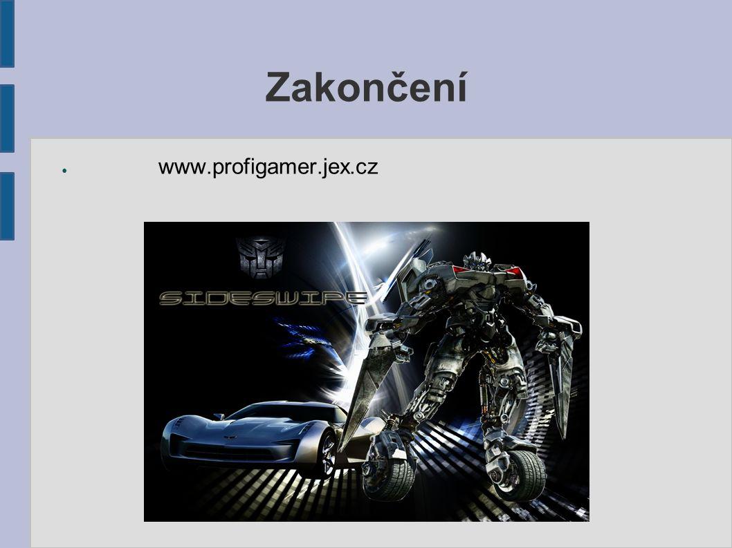 Zakončení ● www.profigamer.jex.cz