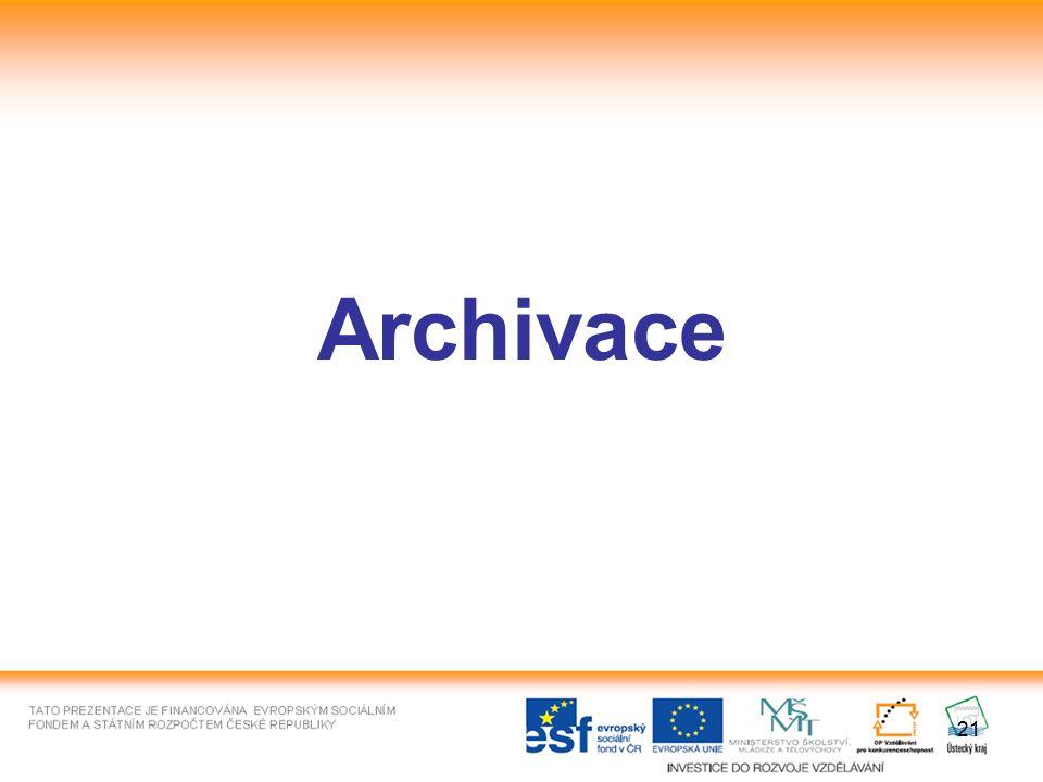 21 Archivace