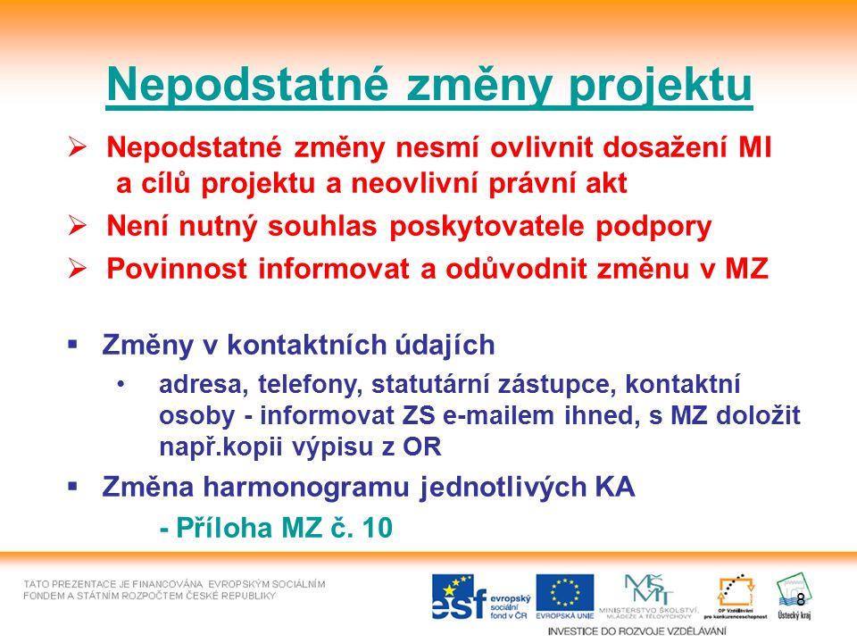 19 Kontroly projektu Kontrola na místě dle zákona 320/2001 Sb.