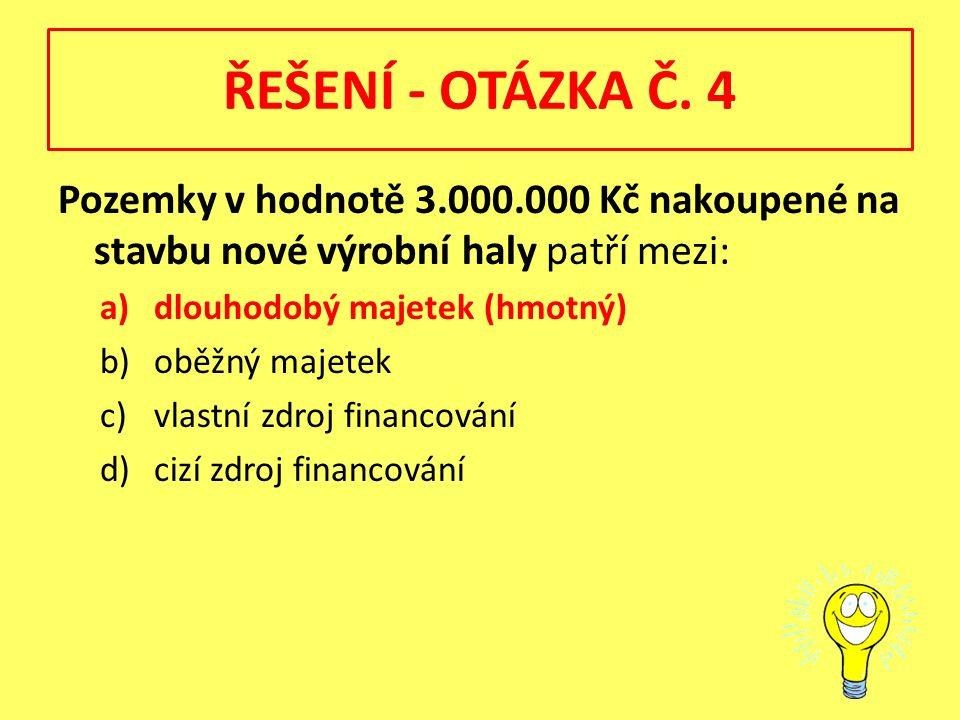 ŘEŠENÍ - OTÁZKA Č.
