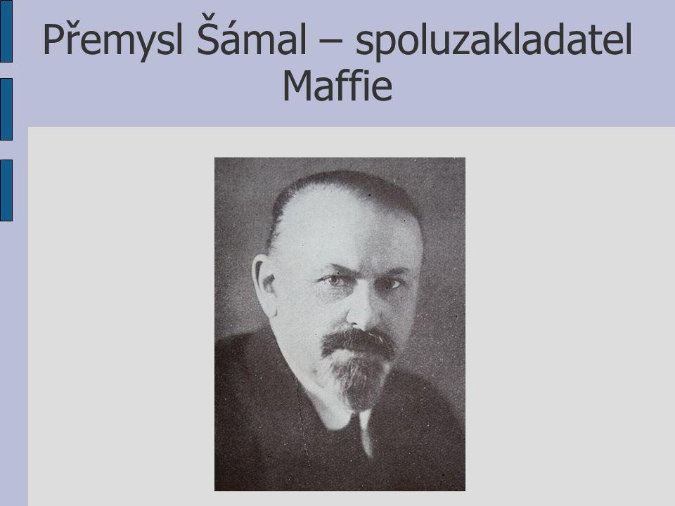 Přemysl Šámal – spoluzakladatel Maffie