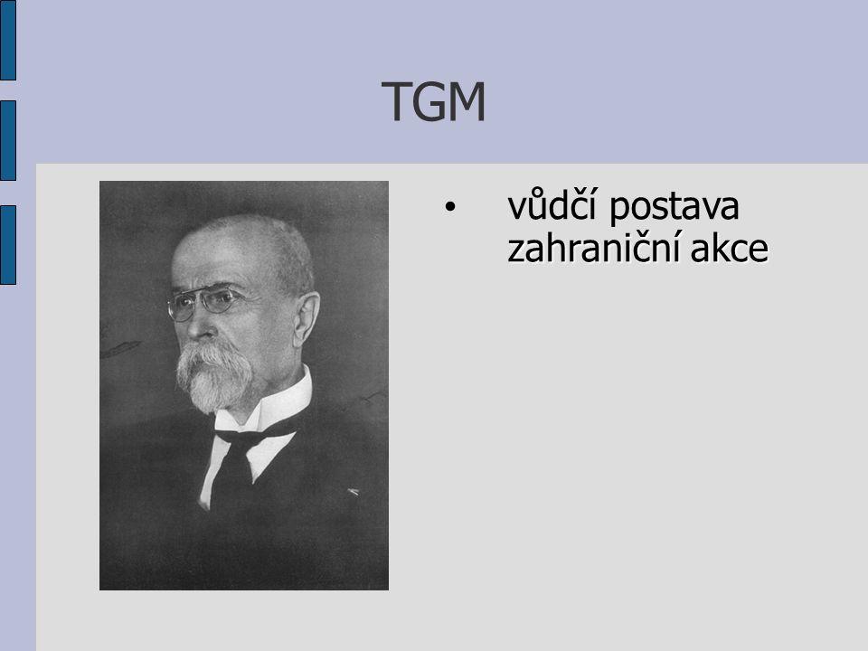 TGM zahraniční akce vůdčí postava zahraniční akce