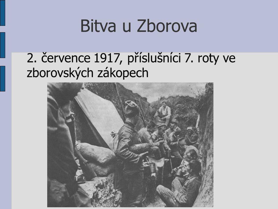 Bitva u Zborova 2. července 1917, příslušníci 7. roty ve zborovských zákopech