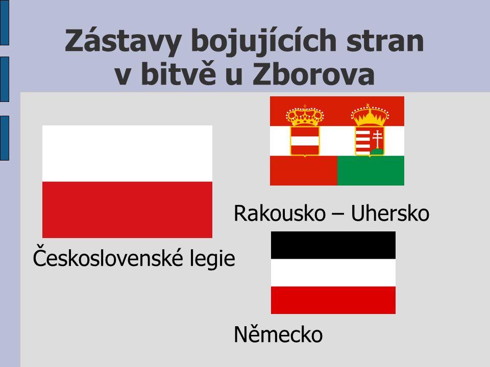 Zástavy bojujících stran v bitvě u Zborova Československé legie Rakousko – Uhersko Německo
