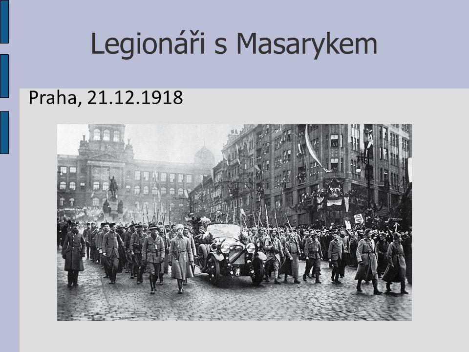 Legionáři s Masarykem Praha, 21.12.1918