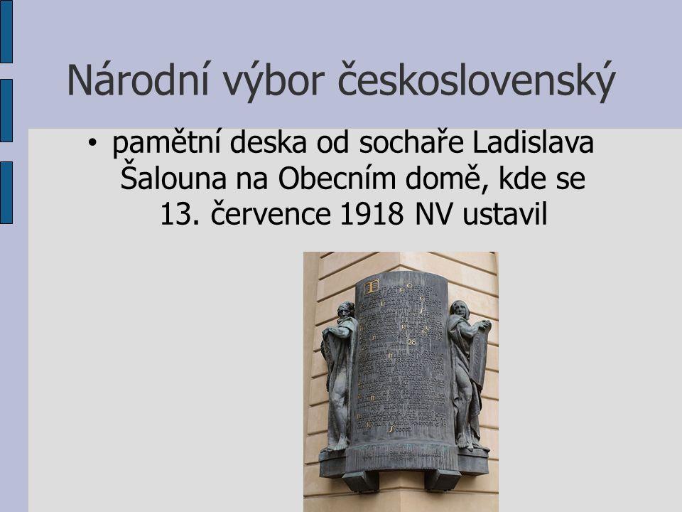 Národní výbor československý pamětní deska od sochaře Ladislava Šalouna na Obecním domě, kde se 13.