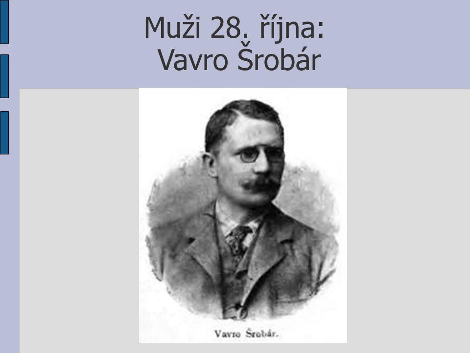 Muži 28. října: Vavro Šrobár