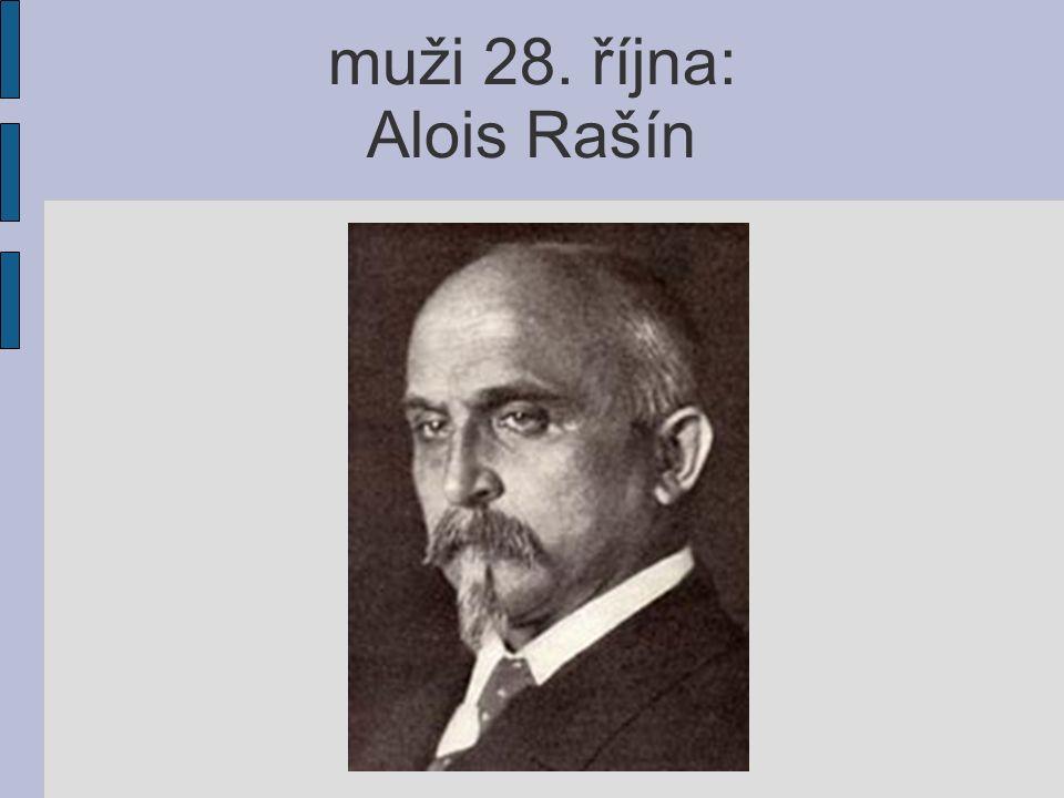 muži 28. října: Alois Rašín