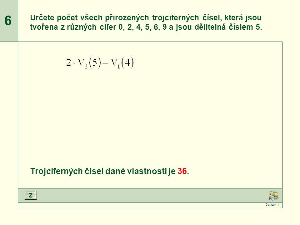 V 2 (5) a V 1 (4) upravíme podle vzorce.Upravíme jmenovatele zlomků.Vypočteme faktoriály.Dopočítáme příklad.