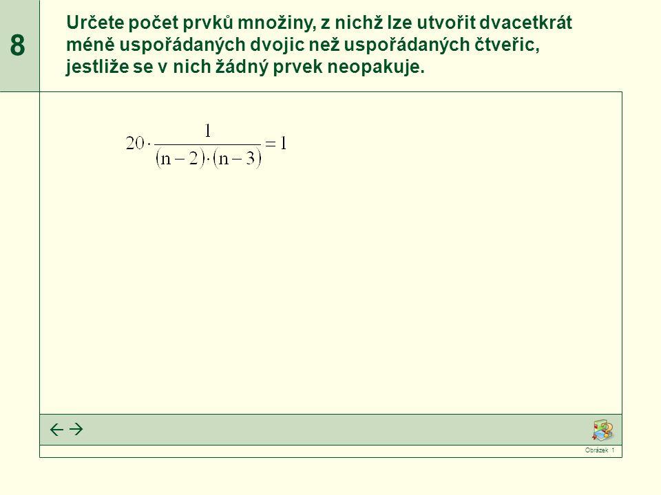 Vyřešíme kvadratickou rovnici.Rozhodneme, zda n 1 a n 2 vyhovují zadání slovní úlohy.
