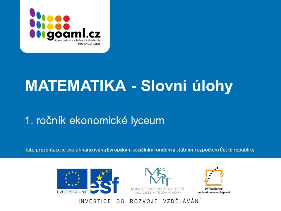 MATEMATIKA - Slovní úlohy 1.