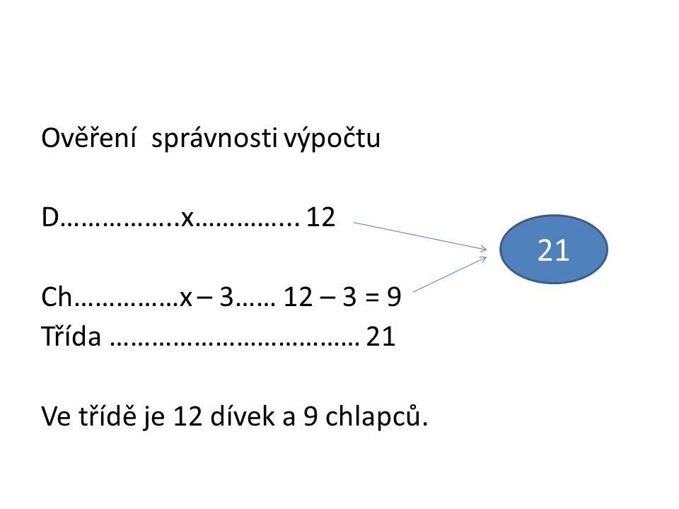 Ověření správnosti výpočtu D……………..x…………...