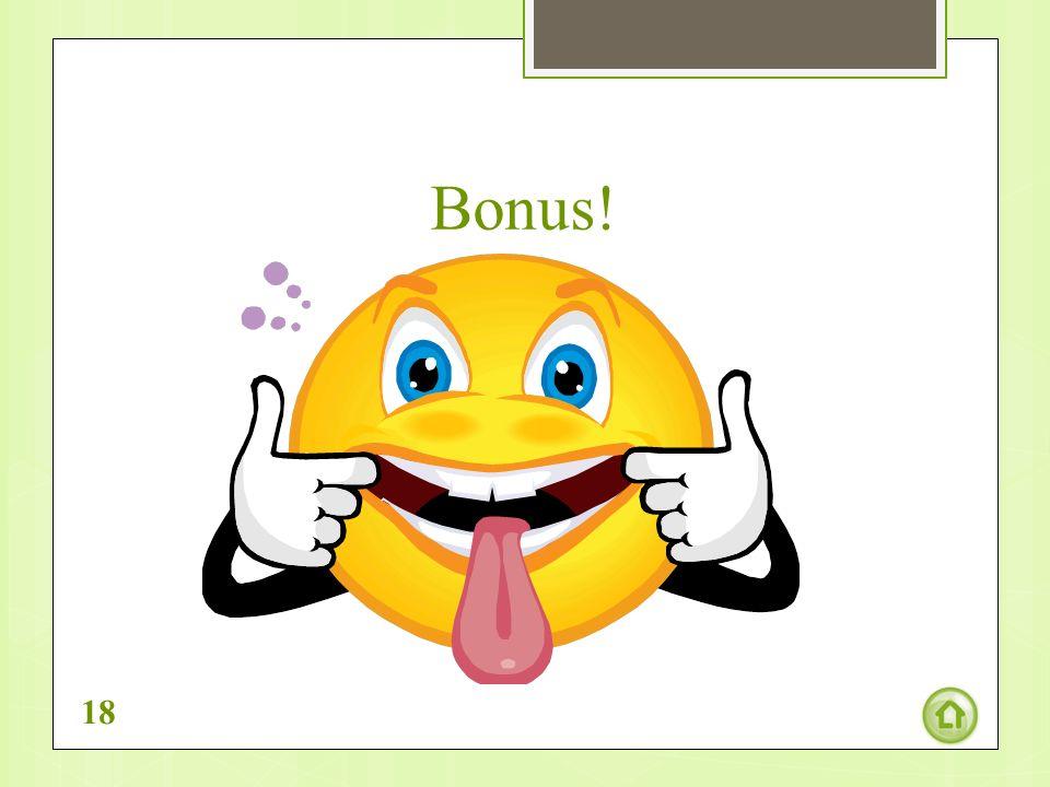 Bonus! 18