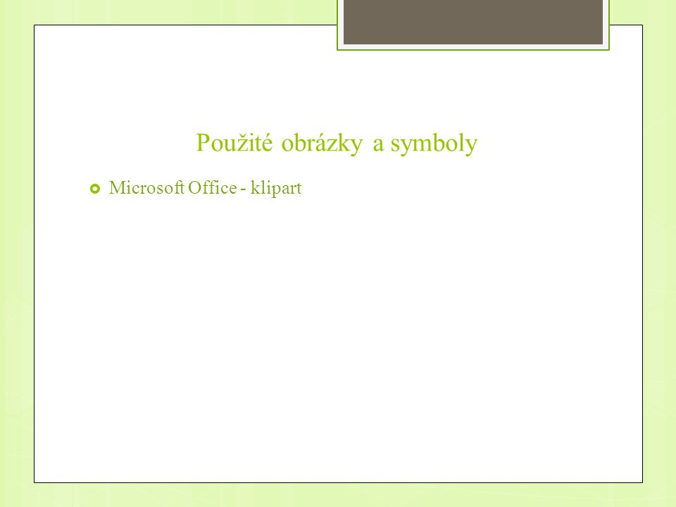 Použité obrázky a symboly  Microsoft Office - klipart