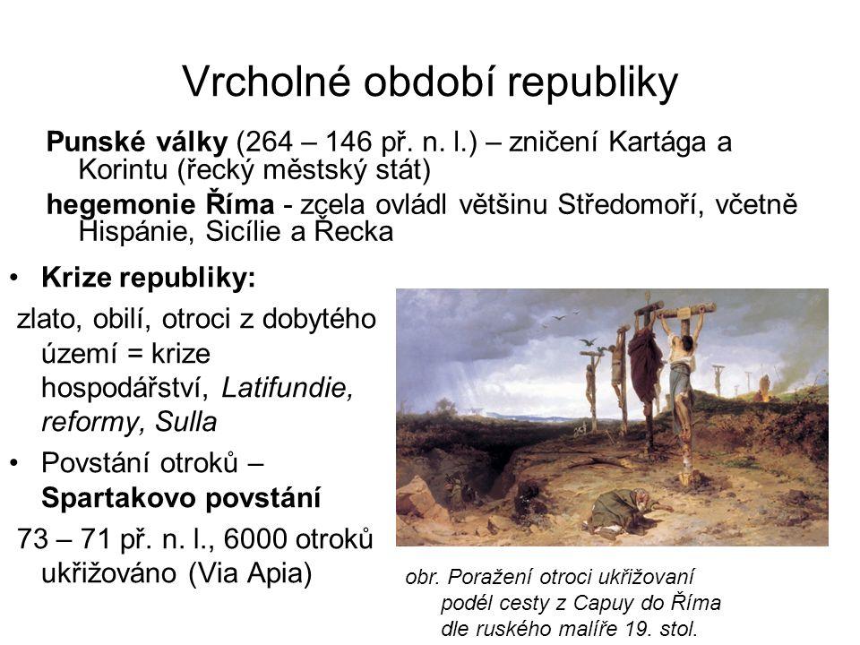 Vrcholné období republiky Punské války (264 – 146 př.
