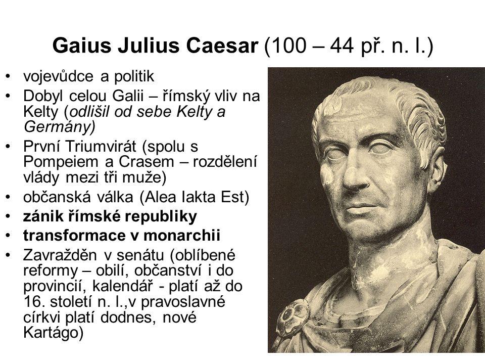 Gaius Julius Caesar (100 – 44 př. n.