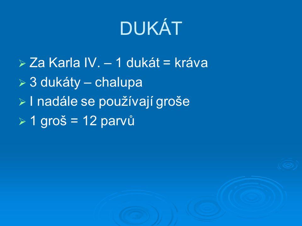 DUKÁT   Za Karla IV.