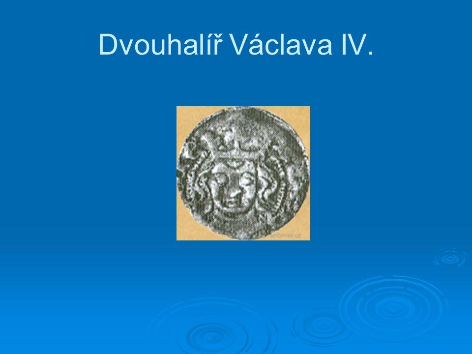 Dvouhalíř Václava IV.