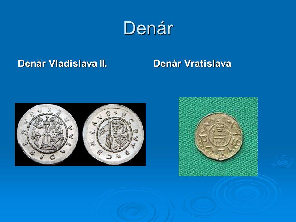 Denár Denár Vladislava II. Denár Vratislava