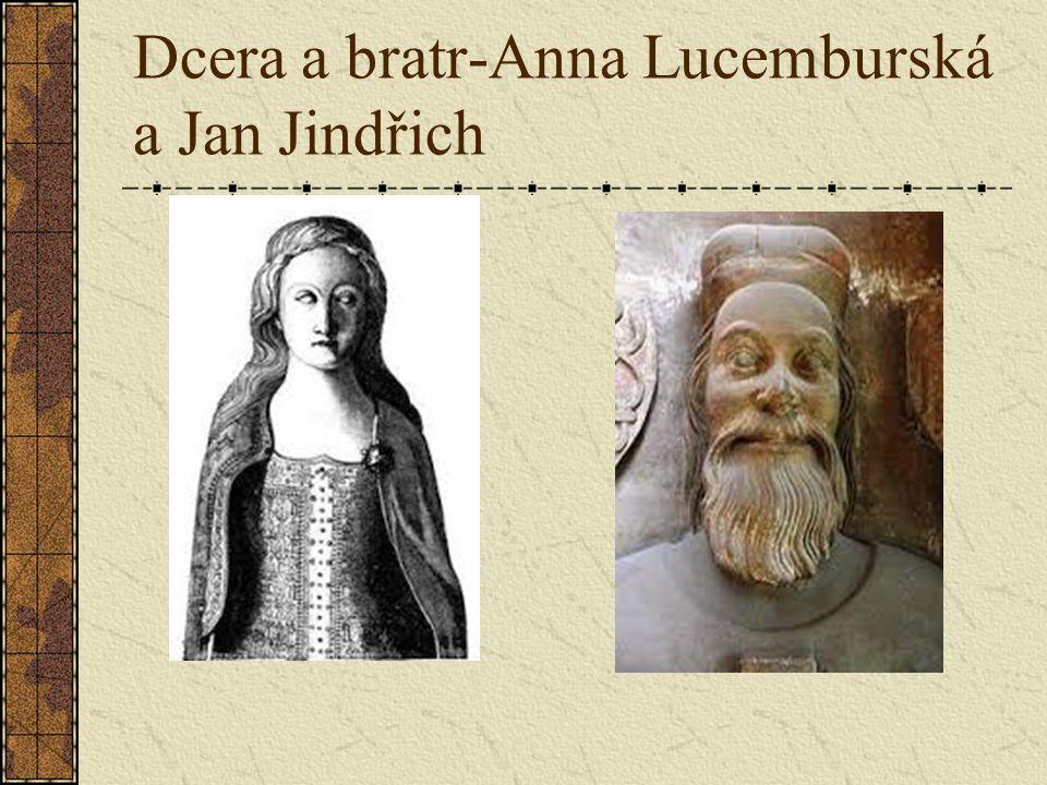 Dcera a bratr-Anna Lucemburská a Jan Jindřich