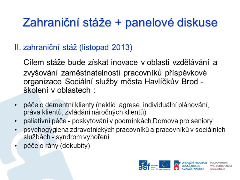 Zahraniční stáže + panelové diskuse II.