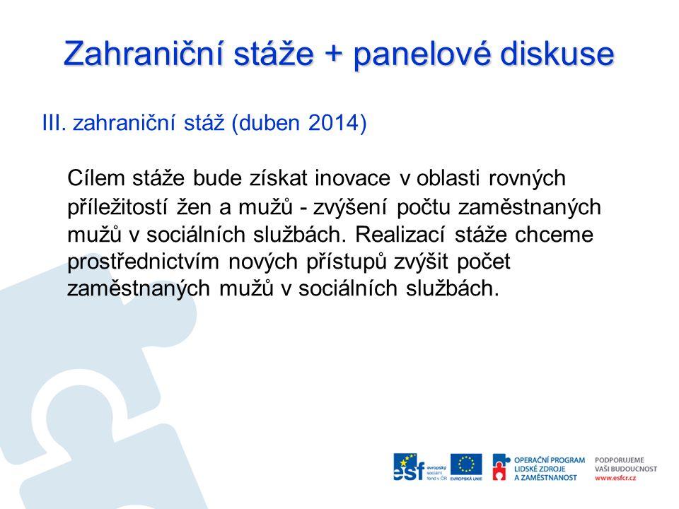 Zahraniční stáže + panelové diskuse III.