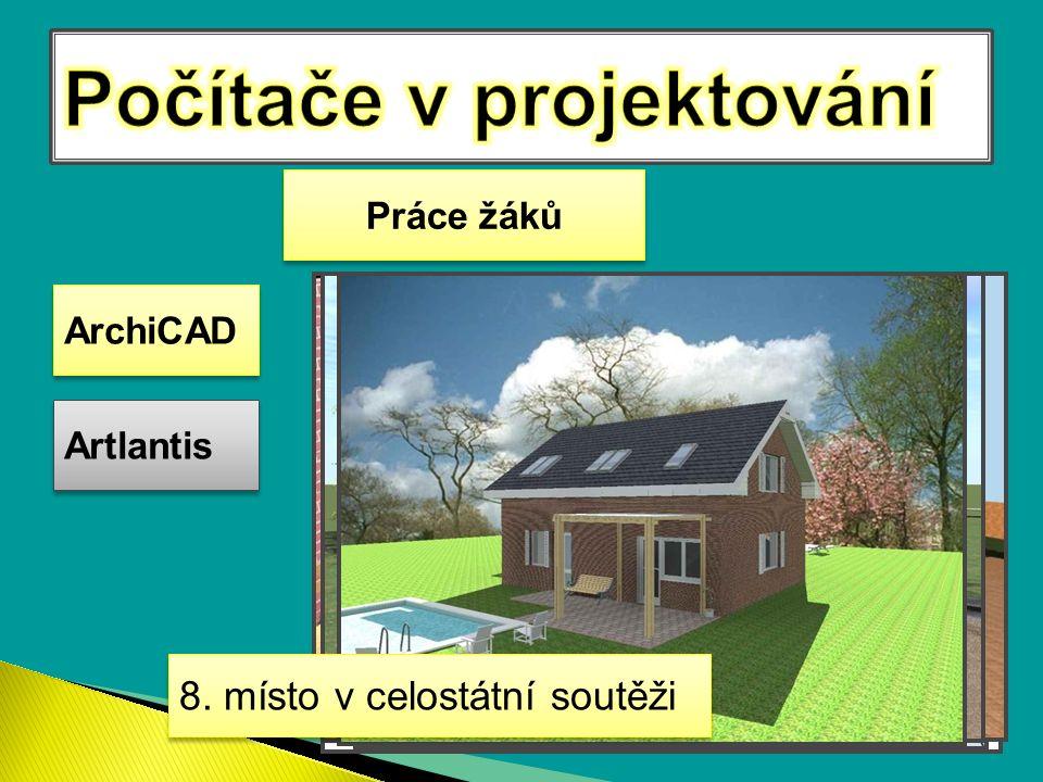 ArchiCAD Artlantis Práce žáků 8. místo v celostátní soutěži