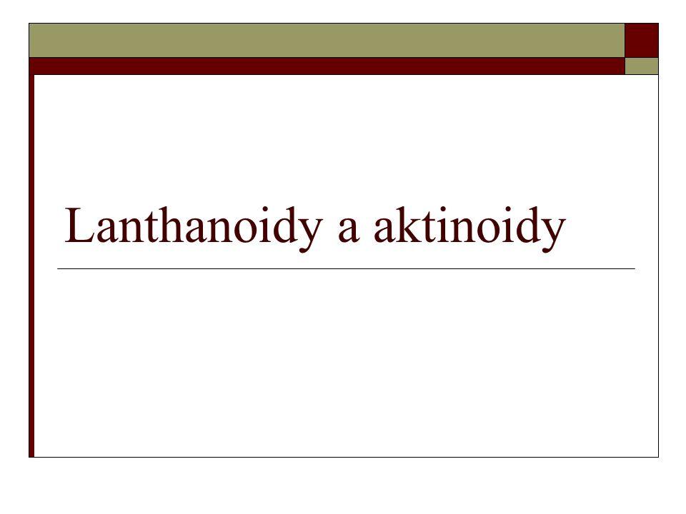 Lanthanoidy a aktinoidy
