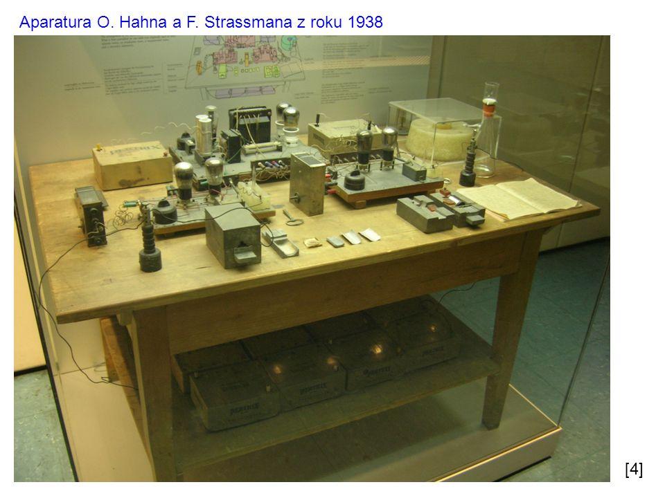 Aparatura O. Hahna a F. Strassmana z roku 1938 [4]