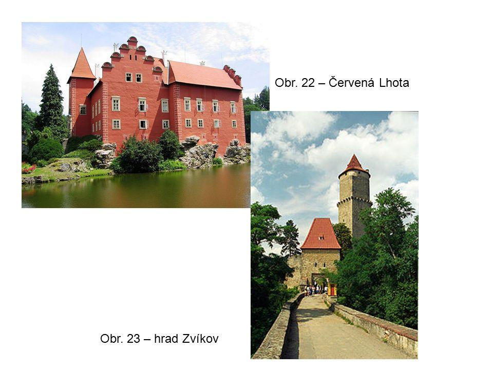 Obr. 22 – Červená Lhota Obr. 23 – hrad Zvíkov
