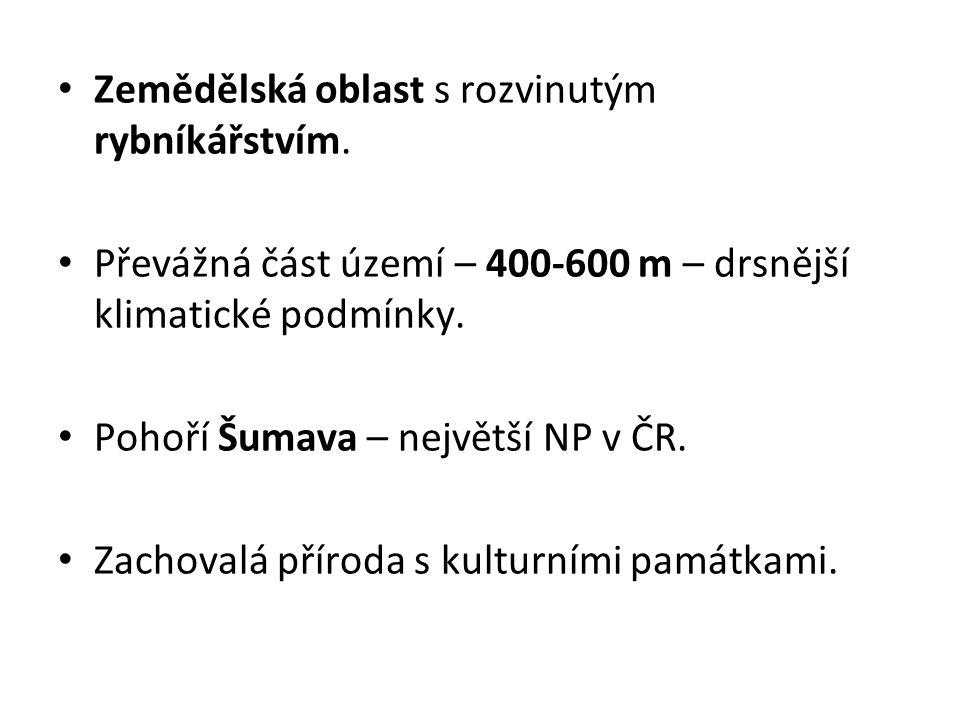 Hospodářství: Typické rybníky - Třeboňská a Českobudějovická pánev chov ryb, kachen pěstování obilovin, olejnin a brambor Obr.