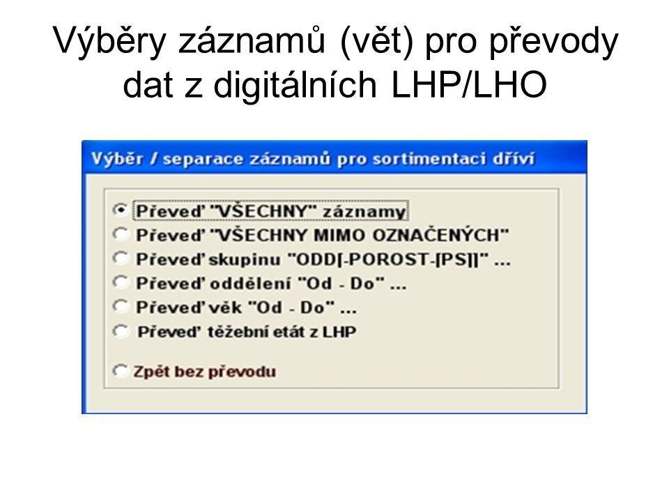 Výběry záznamů (vět) pro převody dat z digitálních LHP/LHO
