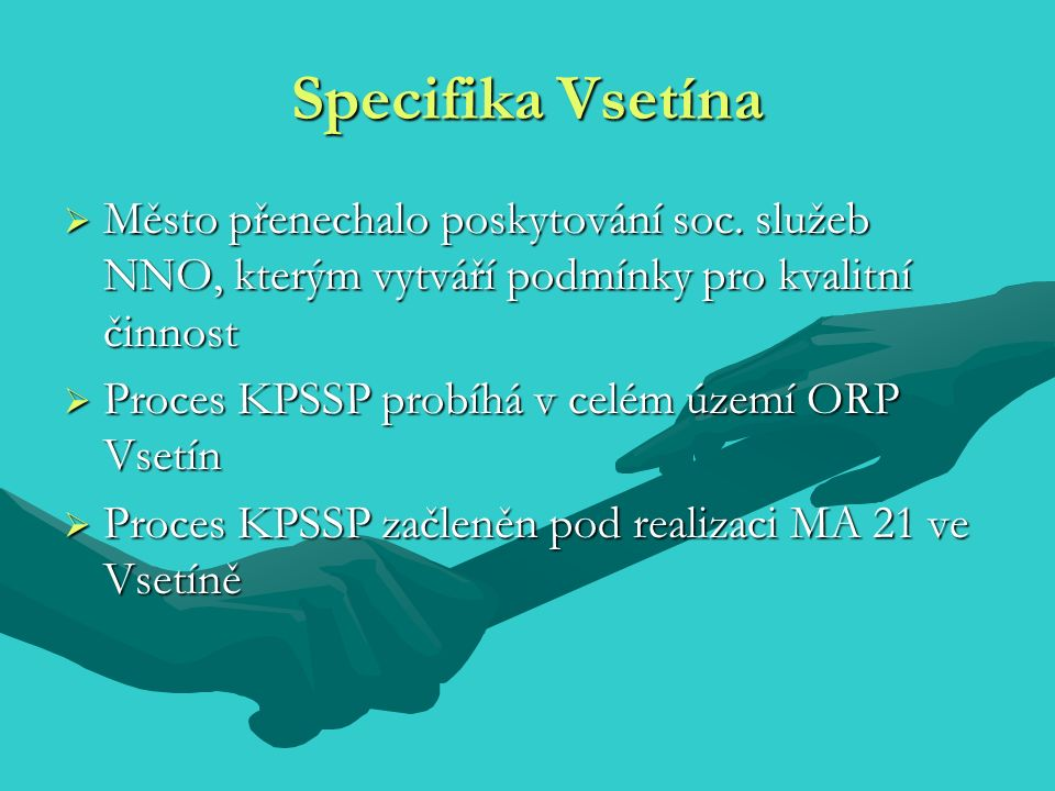 Město Vsetín a podpora sociální oblasti:  Dotace na nájemné za nebytové prostory pronajaté městem  Sociální grant na soc.